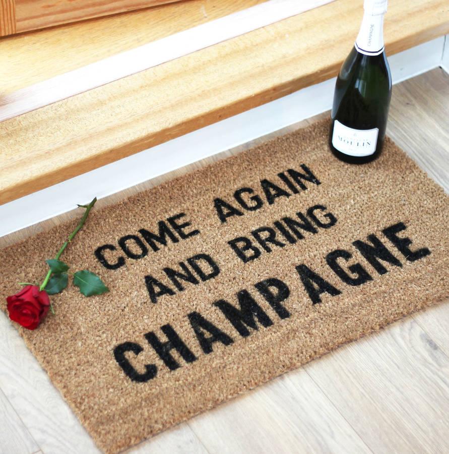 original_come-again-and-bring-champagne-doormat